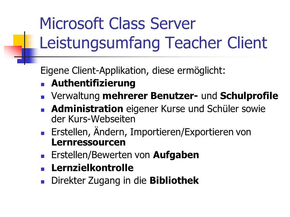 Microsoft Class Server Leistungsumfang Teacher Client