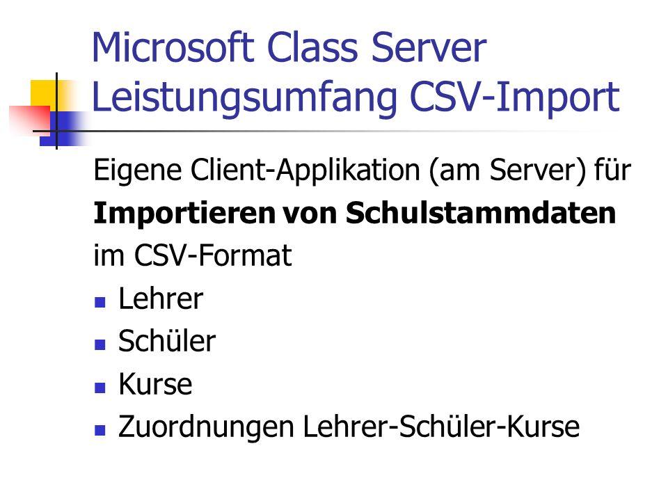 Microsoft Class Server Leistungsumfang CSV-Import