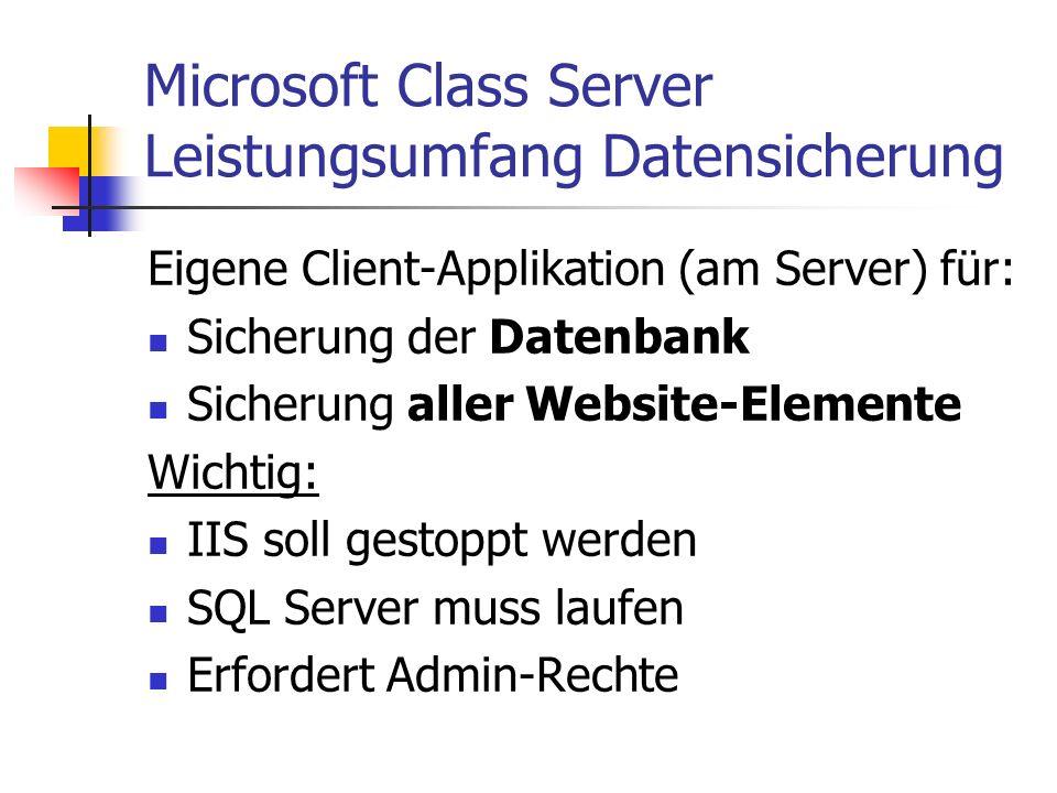 Microsoft Class Server Leistungsumfang Datensicherung