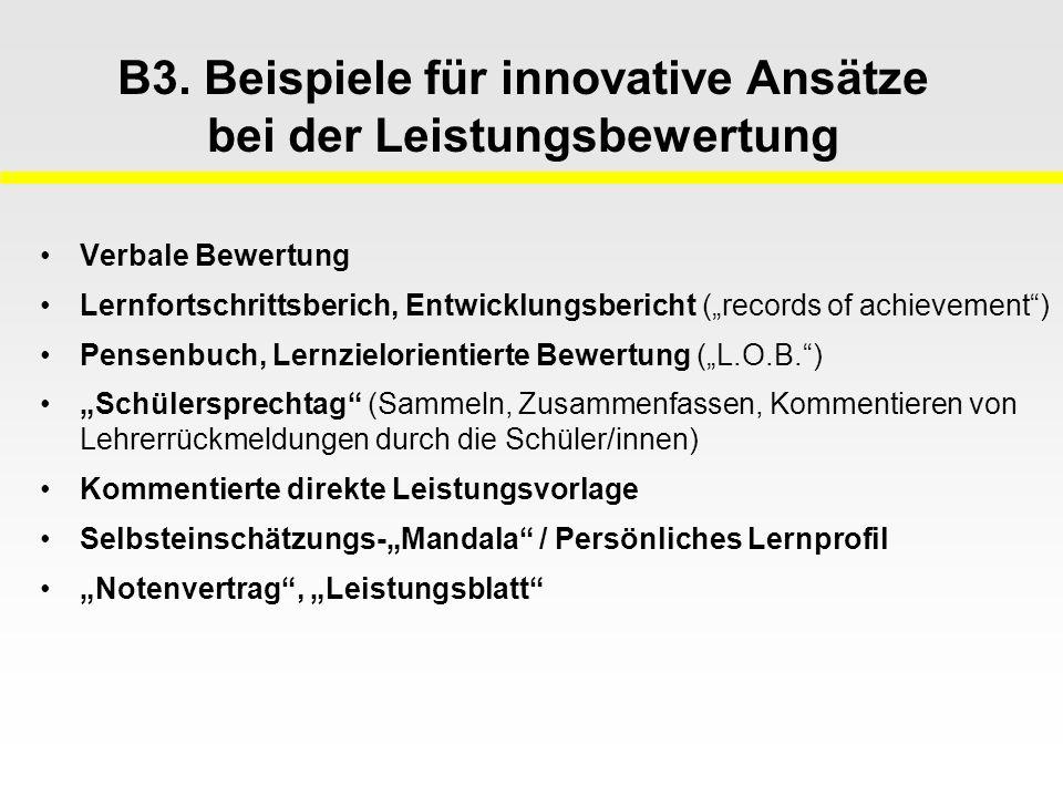 B3. Beispiele für innovative Ansätze bei der Leistungsbewertung