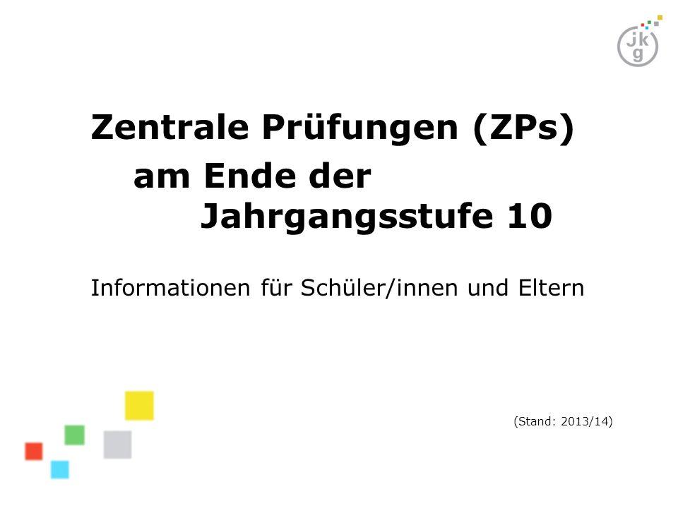 Zentrale Prüfungen (ZPs) am Ende der Jahrgangsstufe 10