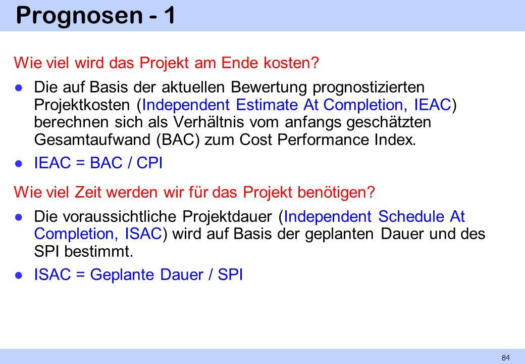 Prognosen - 1 Wie viel wird das Projekt am Ende kosten