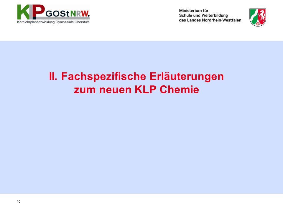 II. Fachspezifische Erläuterungen zum neuen KLP Chemie