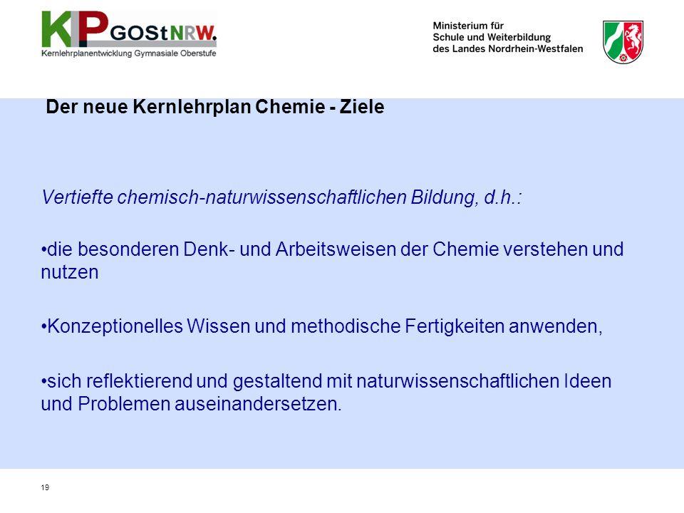 Der neue Kernlehrplan Chemie - Ziele