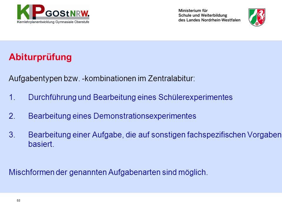 Abiturprüfung Aufgabentypen bzw. -kombinationen im Zentralabitur: 1