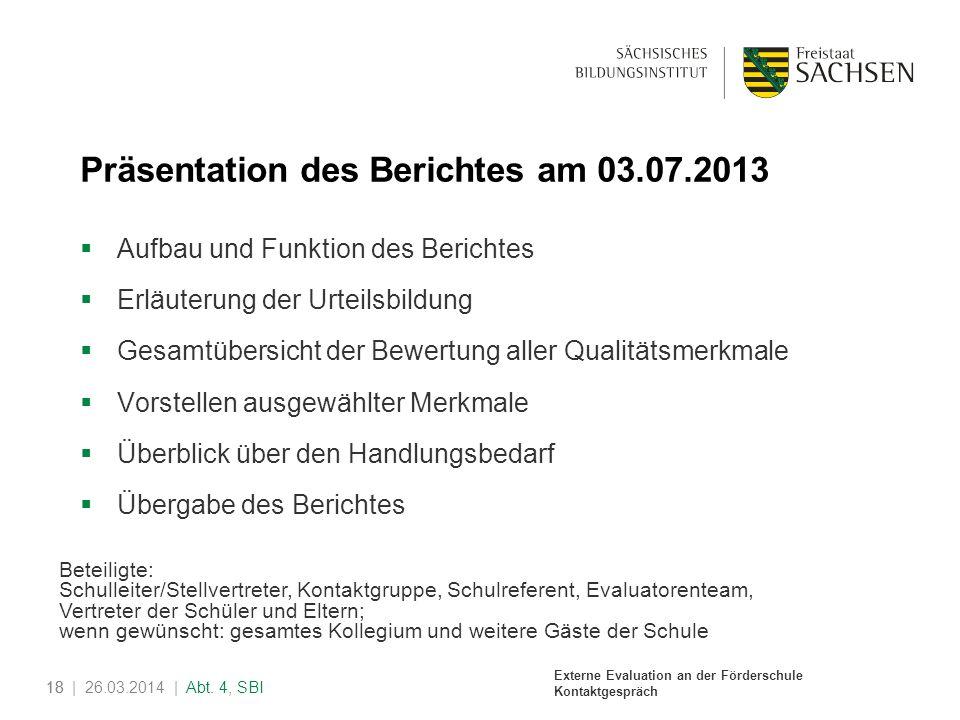 Präsentation des Berichtes am 03.07.2013