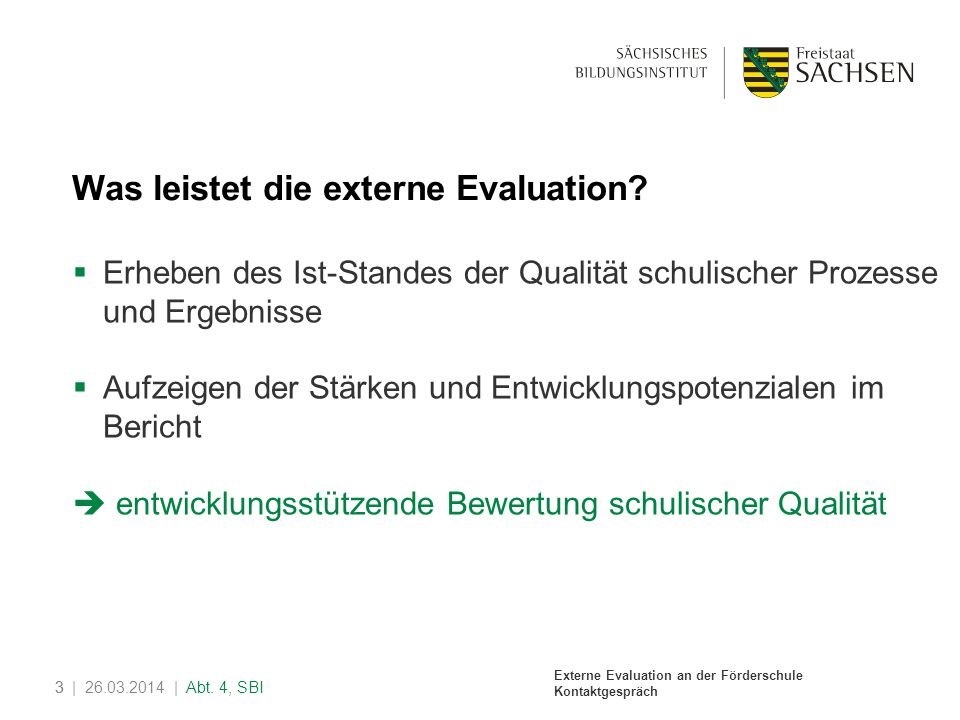 Was leistet die externe Evaluation