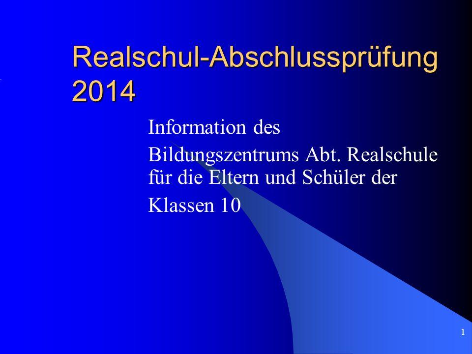 Realschul-Abschlussprüfung 2014