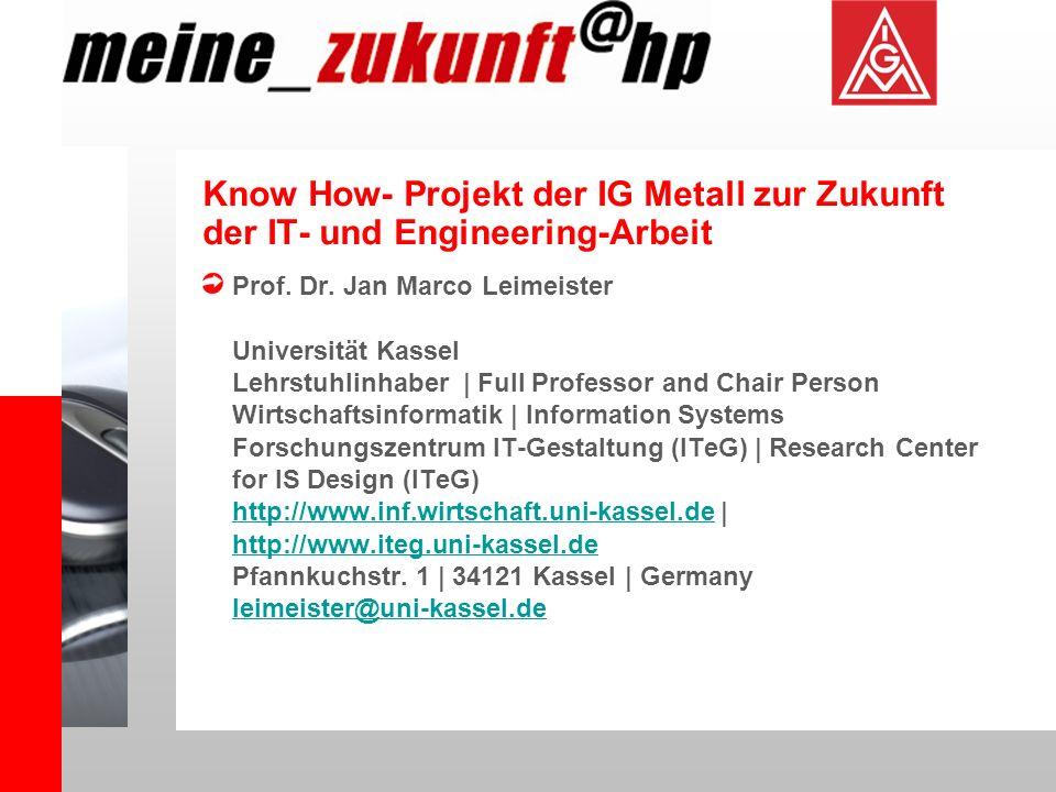 Know How- Projekt der IG Metall zur Zukunft der IT- und Engineering-Arbeit