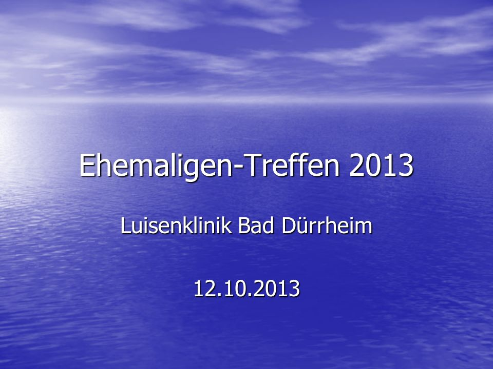 Luisenklinik Bad Dürrheim 12.10.2013
