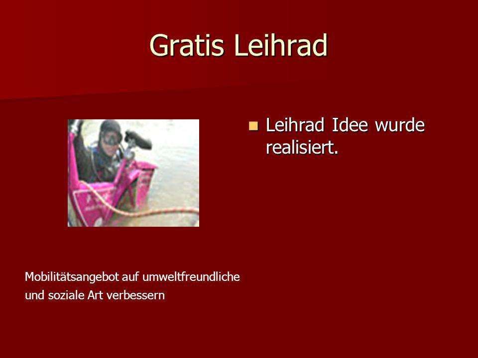 Gratis Leihrad Leihrad Idee wurde realisiert.