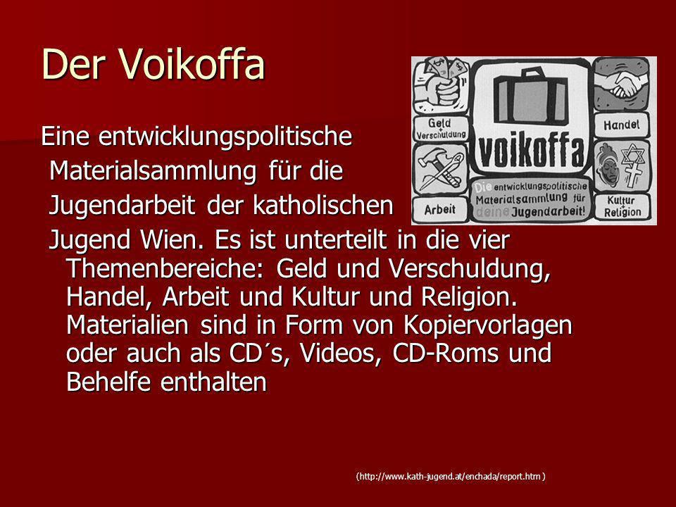 Der Voikoffa Eine entwicklungspolitische Materialsammlung für die