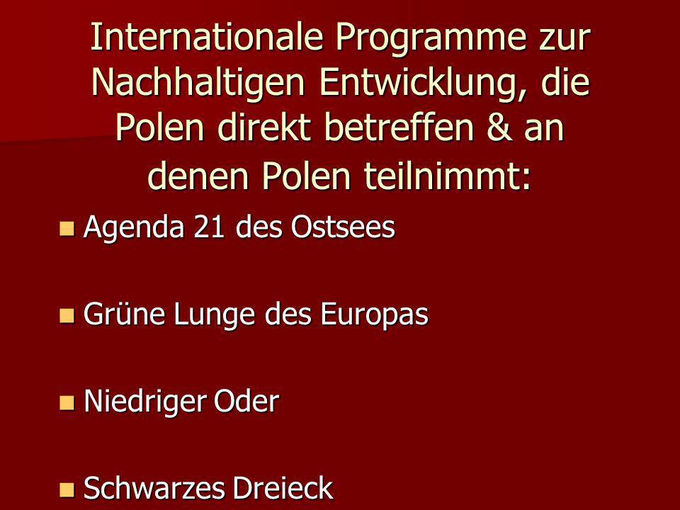 Internationale Programme zur Nachhaltigen Entwicklung, die Polen direkt betreffen & an denen Polen teilnimmt: