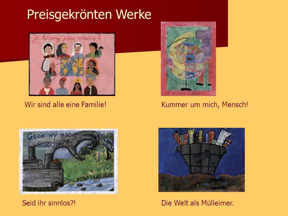 Preisgekrönten Werke Wir sind alle eine Familie!