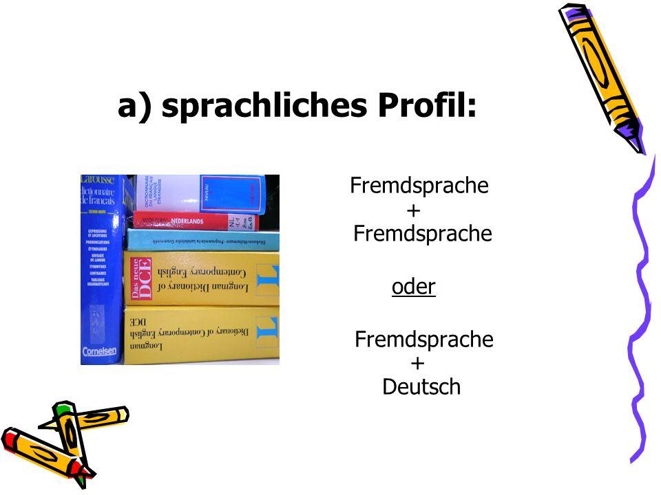 a) sprachliches Profil: