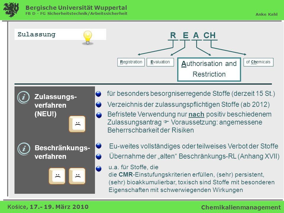 Zulassung Authorisation and Restriction Zulassungs- verfahren (NEU!)
