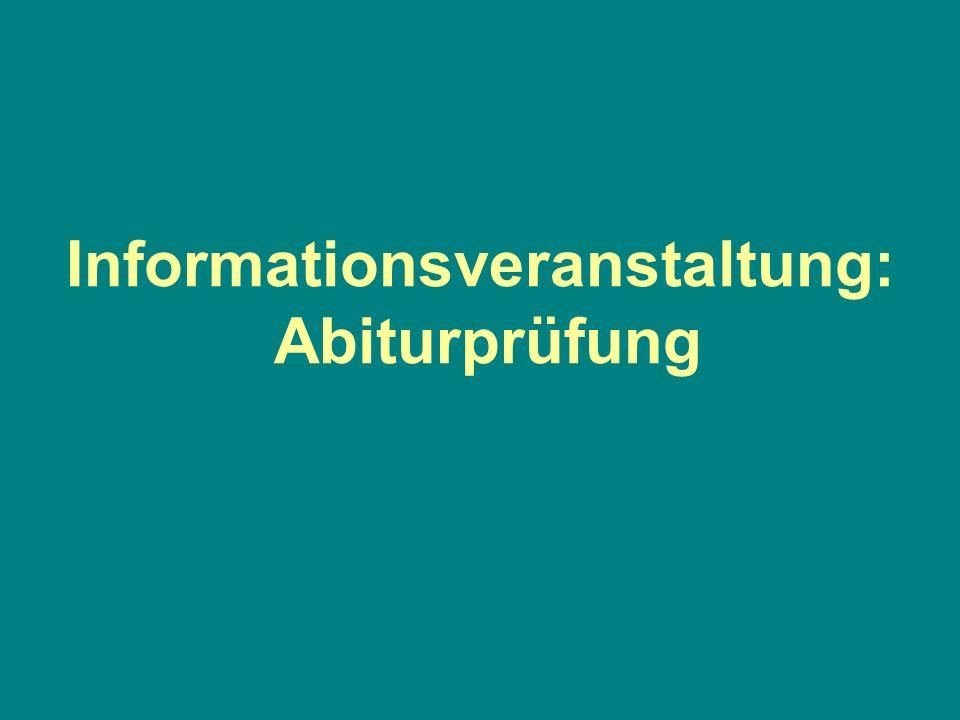 Informationsveranstaltung: Abiturprüfung