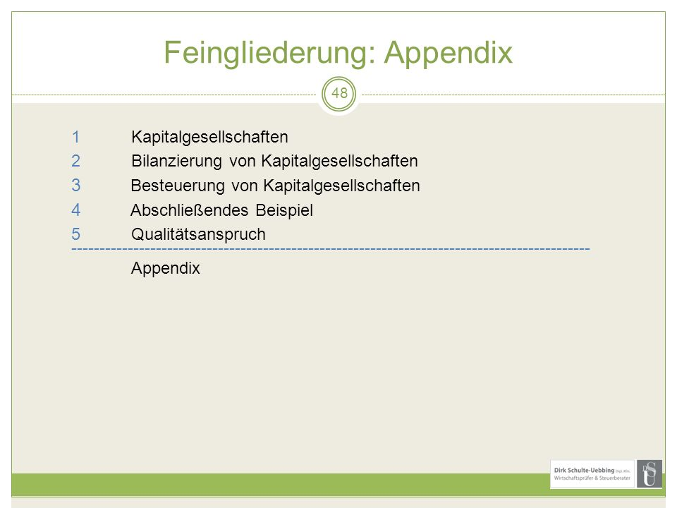 Feingliederung: Appendix