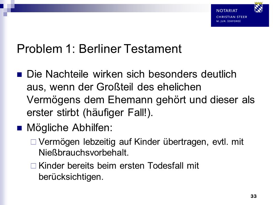 Problem 1: Berliner Testament