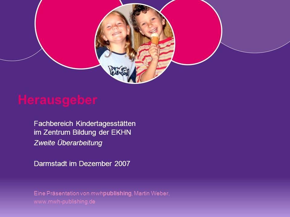 Herausgeber Fachbereich Kindertagesstätten im Zentrum Bildung der EKHN
