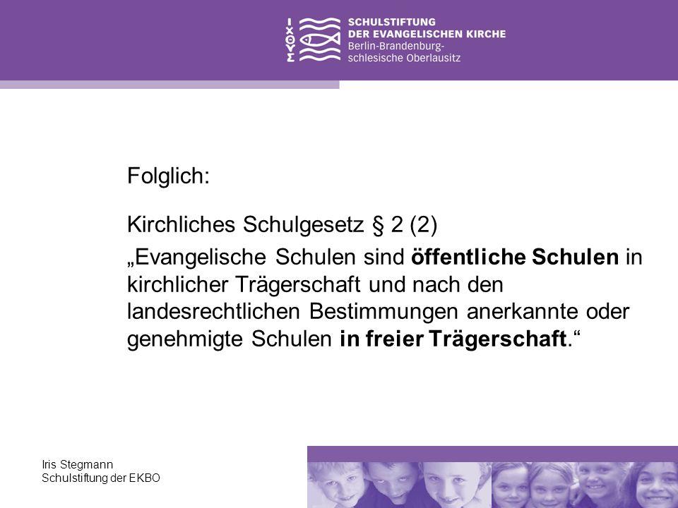 Kirchliches Schulgesetz § 2 (2)