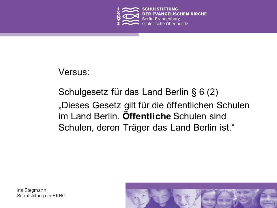 Schulgesetz für das Land Berlin § 6 (2)