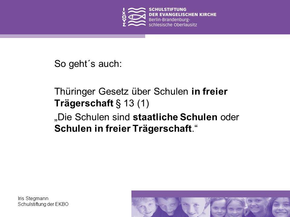 Thüringer Gesetz über Schulen in freier Trägerschaft § 13 (1)