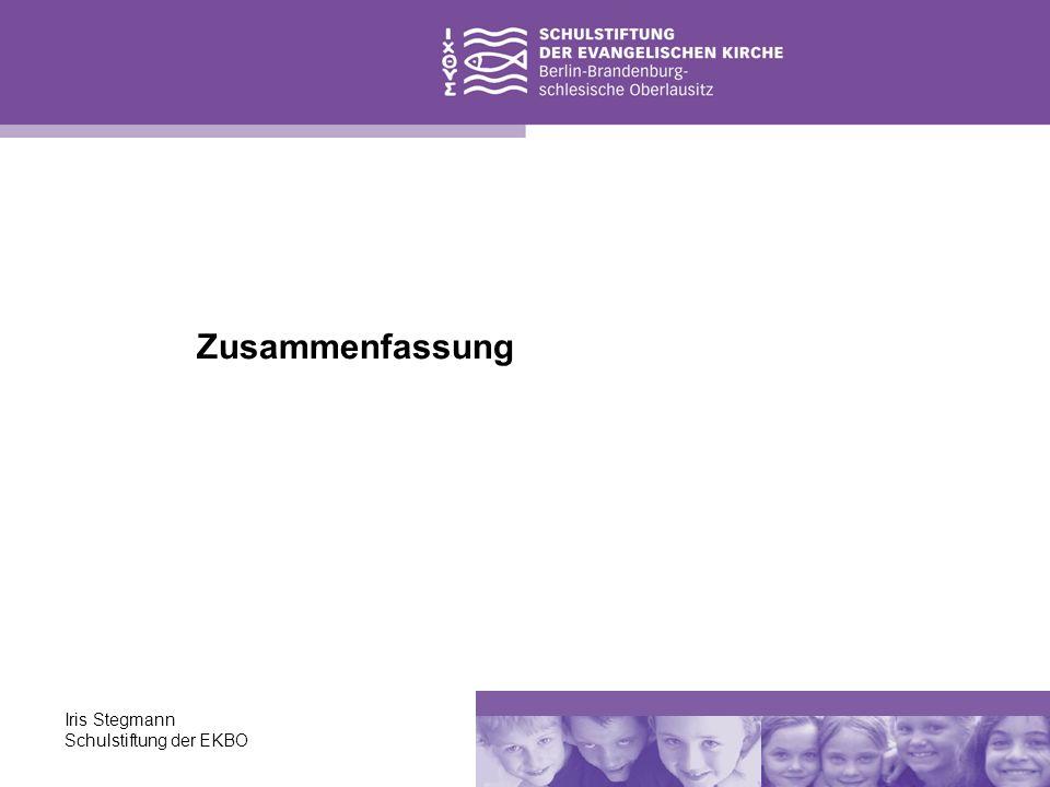 Zusammenfassung Iris Stegmann Schulstiftung der EKBO