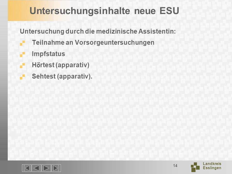 Untersuchungsinhalte neue ESU