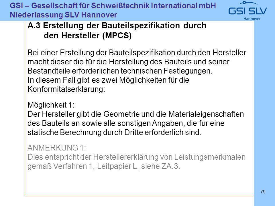 A.3 Erstellung der Bauteilspezifikation durch den Hersteller (MPCS)