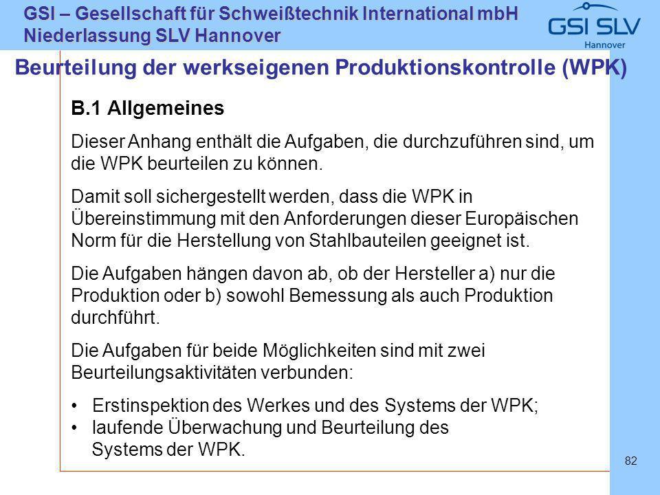 Beurteilung der werkseigenen Produktionskontrolle (WPK)
