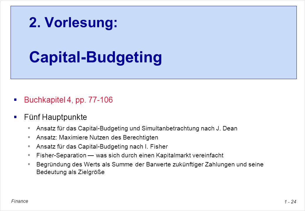 2. Vorlesung: Capital-Budgeting