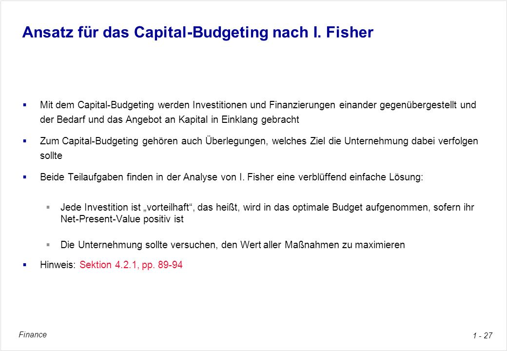 Ansatz für das Capital-Budgeting nach I. Fisher