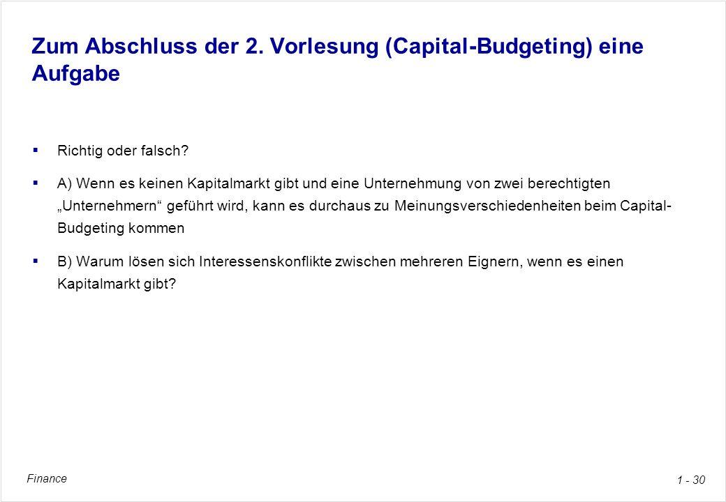 Zum Abschluss der 2. Vorlesung (Capital-Budgeting) eine Aufgabe