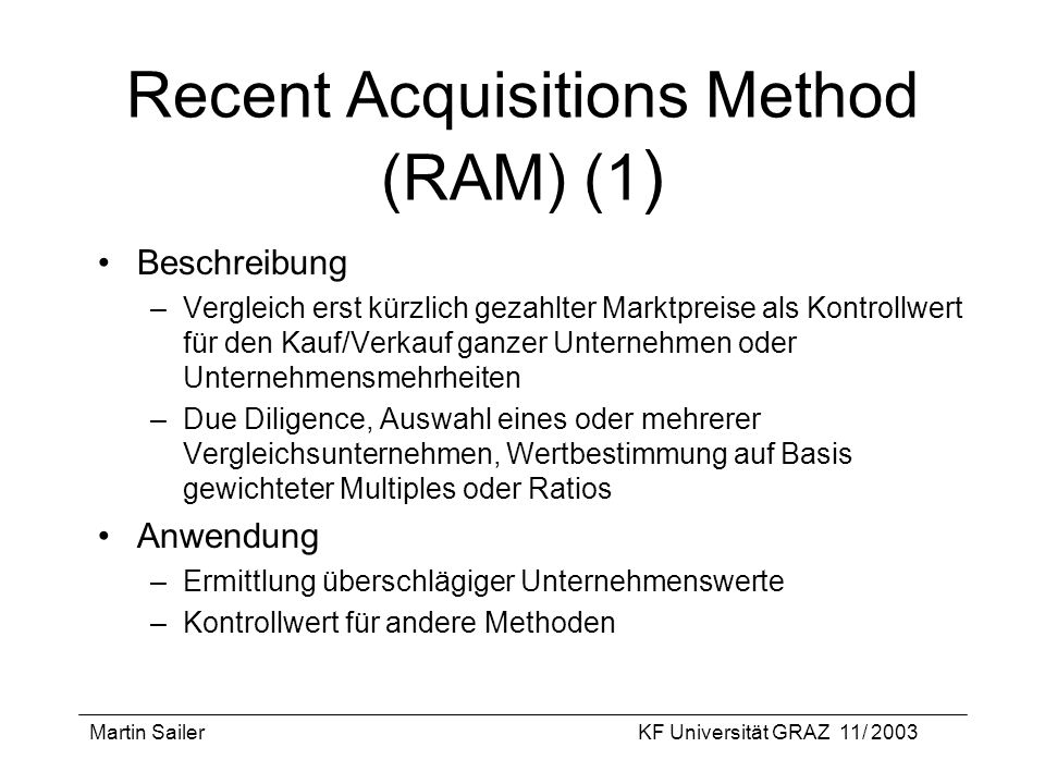 Recent Acquisitions Method (RAM) (1)