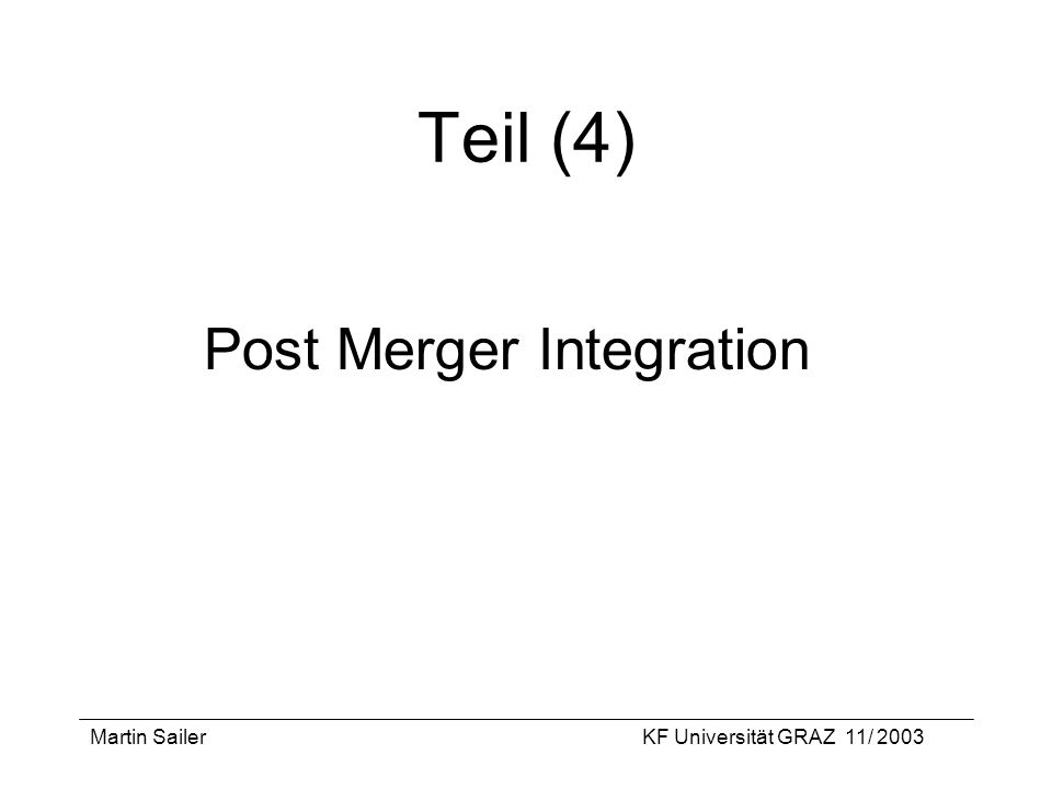 Teil (4) Post Merger Integration Martin Sailer