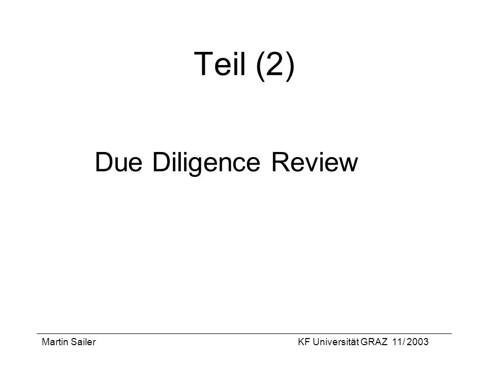Teil (2) Due Diligence Review Martin Sailer