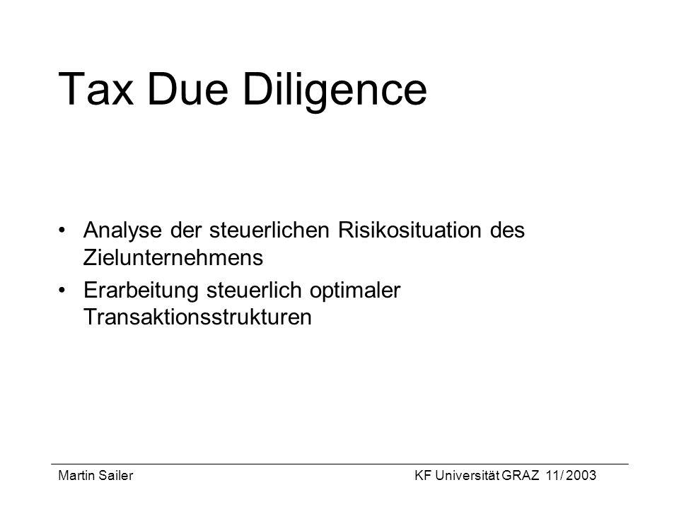 Tax Due Diligence Analyse der steuerlichen Risikosituation des Zielunternehmens. Erarbeitung steuerlich optimaler Transaktionsstrukturen.