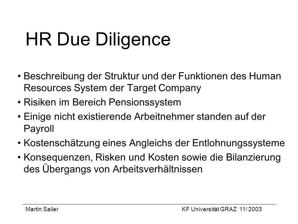 HR Due Diligence Beschreibung der Struktur und der Funktionen des Human Resources System der Target Company.