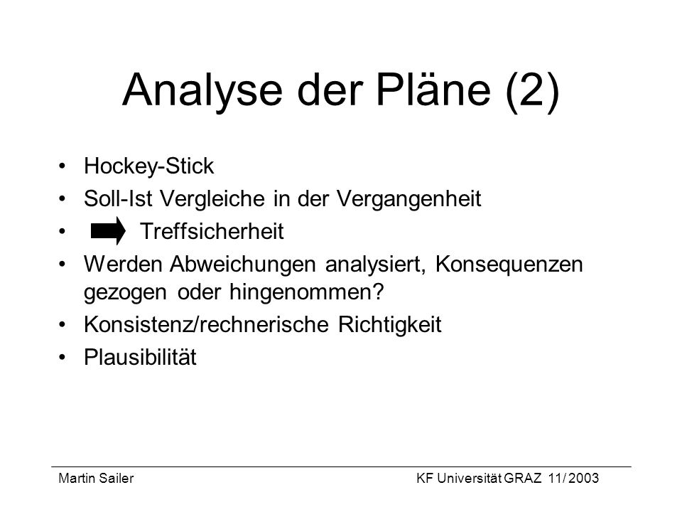 Analyse der Pläne (2) Hockey-Stick