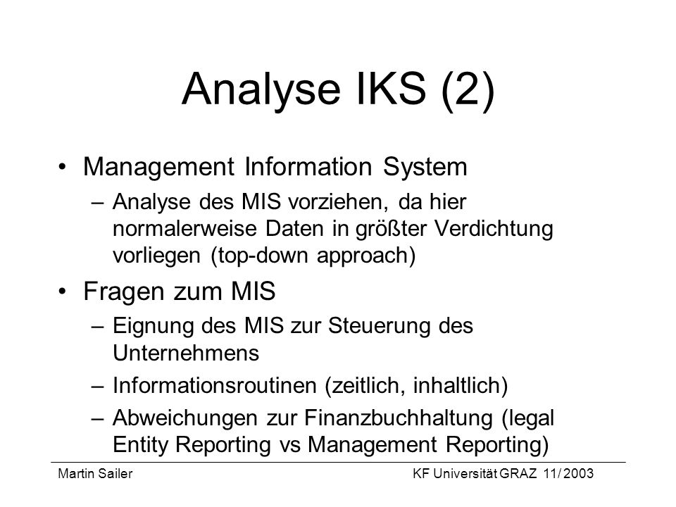 Analyse IKS (2) Management Information System Fragen zum MIS
