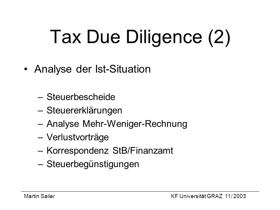 Tax Due Diligence (2) Analyse der Ist-Situation Steuerbescheide