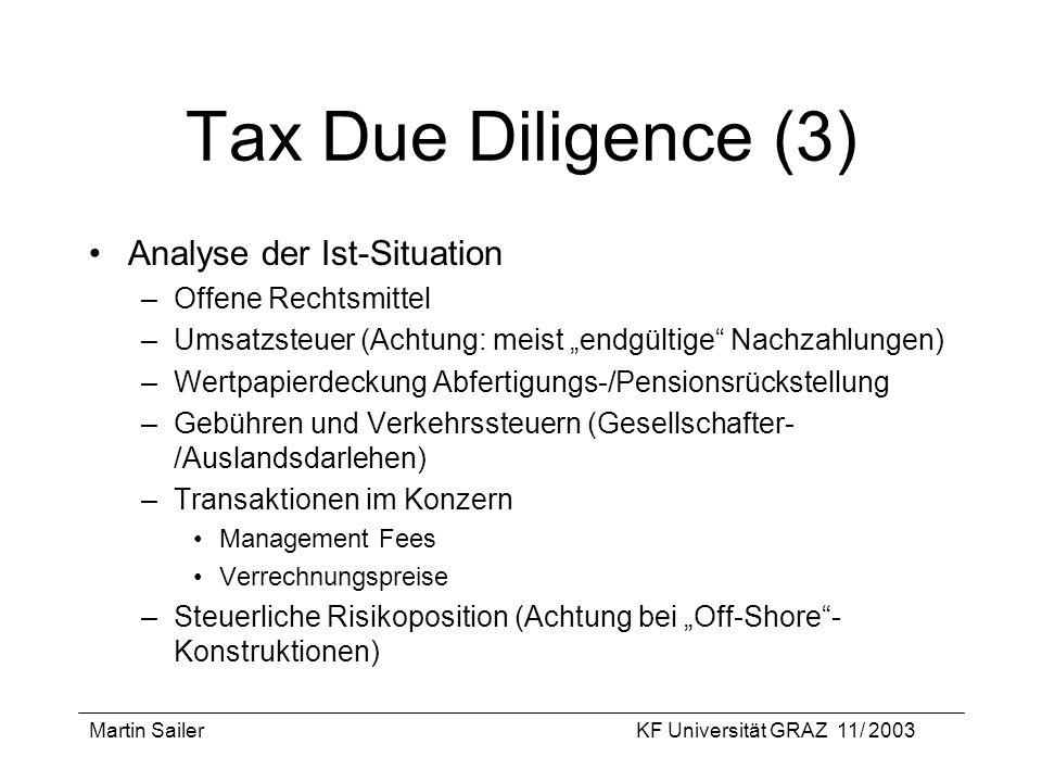 Tax Due Diligence (3) Analyse der Ist-Situation Offene Rechtsmittel