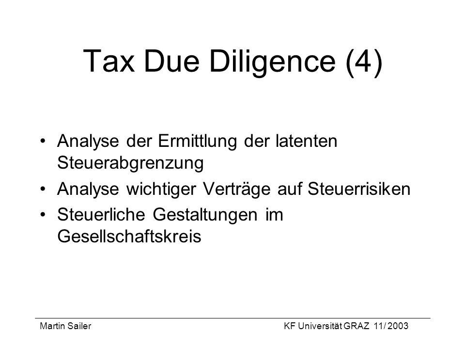 Tax Due Diligence (4) Analyse der Ermittlung der latenten Steuerabgrenzung. Analyse wichtiger Verträge auf Steuerrisiken.