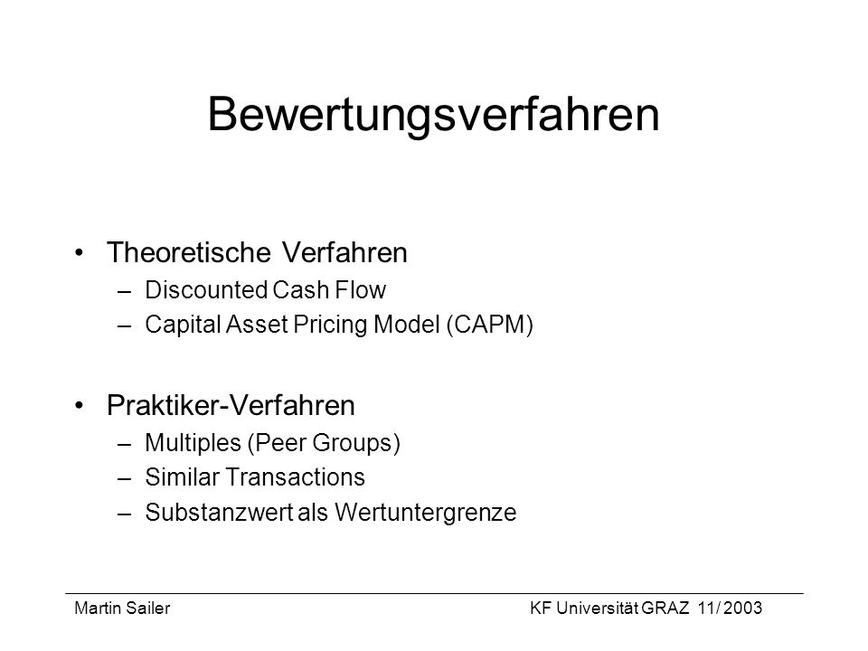 Bewertungsverfahren Theoretische Verfahren Praktiker-Verfahren