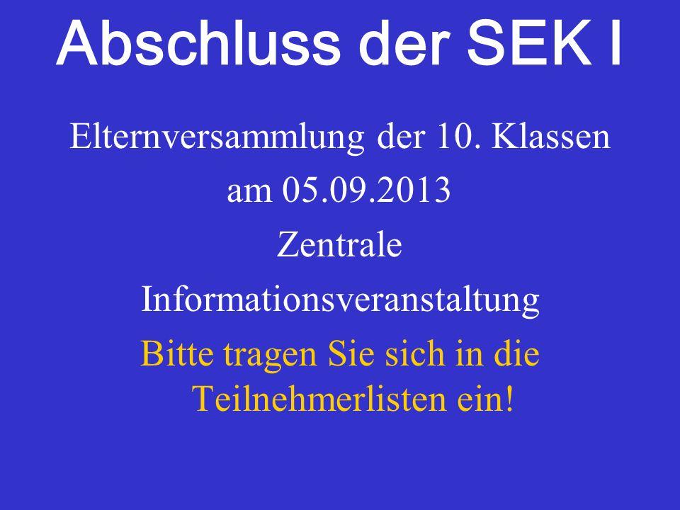 Abschluss der SEK I Elternversammlung der 10. Klassen am 05.09.2013