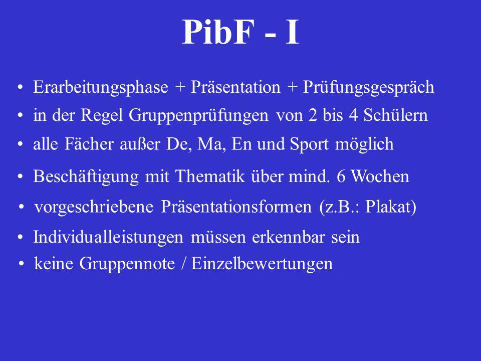 PibF - I Erarbeitungsphase + Präsentation + Prüfungsgespräch
