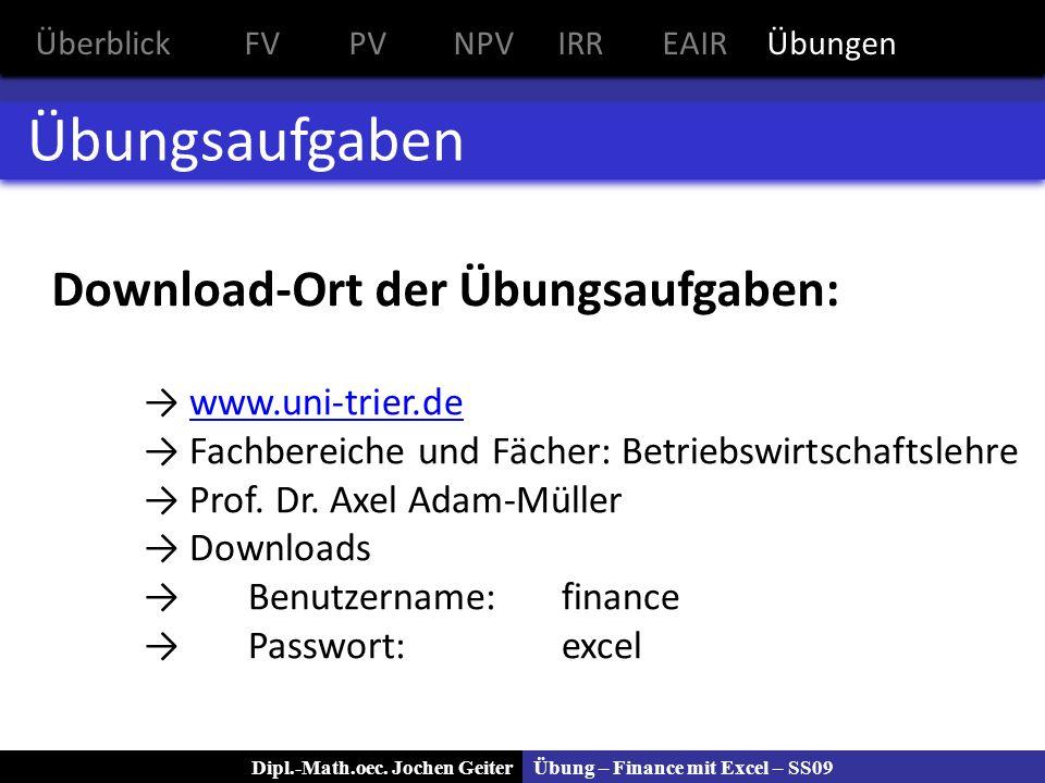 Übungsaufgaben Download-Ort der Übungsaufgaben: www.uni-trier.de