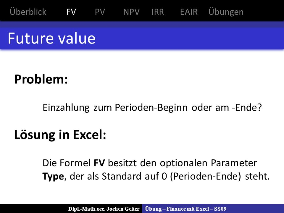 Future value Problem: Lösung in Excel: