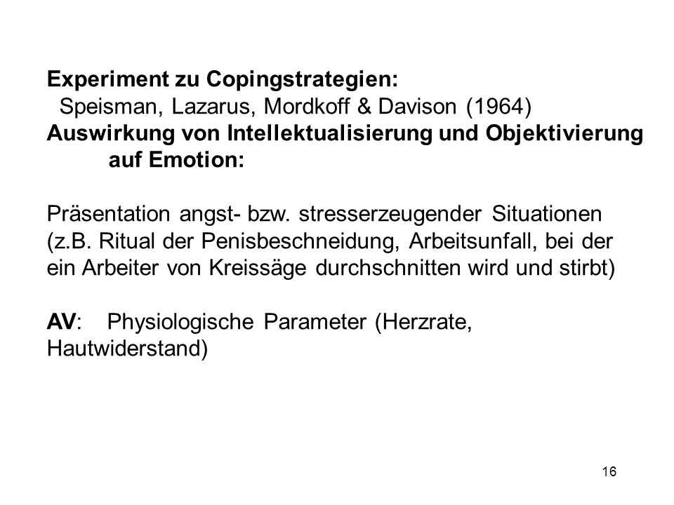 Experiment zu Copingstrategien: Speisman, Lazarus, Mordkoff & Davison (1964)